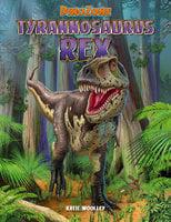 DinoZone: Tyrannosaurus Rex - Katie Woolley