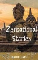 Zensational Stories - Rahul Karn