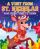 A Visit From St Nicholas and Other Merry Tales - Maxine Barry