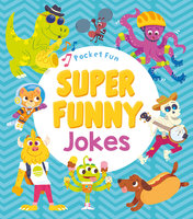 Pocket Fun: Super Funny Jokes - Jack B. Quick