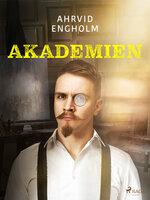 Akademien - Ahrvid Engholm