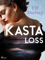 Kasta loss - Ulf Durling