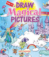 Draw Magical Pictures - Katy Jackson