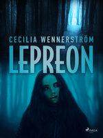 Lepreon - Cecilia Wennerström