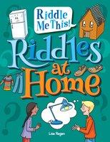 Riddles at Home - Lisa Regan