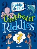 Underwater Riddles - Lisa Regan
