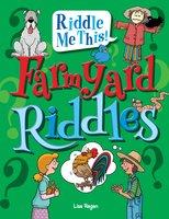 Farmyard Riddles - Lisa Regan