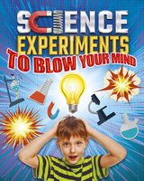 Science Experiments to Blow Your Mind! - Thomas Canavan