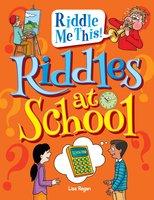 Riddles at School - Lisa Regan