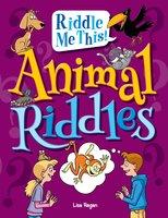 Animal Riddles - Lisa Regan