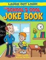 The School's Cool Joke Book - Sean Connolly, Kay Barnham