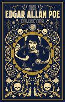 The Edgar Allan Poe Collection - Edgar Allan Poe
