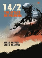 14/2: The Attack on Pulwama - Vikas Trivedi, Smita Agarwal