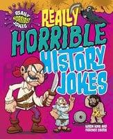 Really Horrible History Jokes - Karen King, Patience Coster