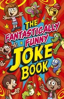 The Fantastically Funny Joke Book - Lisa Regan