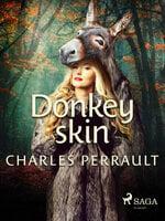 Donkey Skin - Charles Perrault