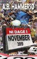 Ni dage i november 2019 - A.B. Hammersø