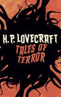 H.P. Lovecraft's Tales of Terror - H.P. Lovecraft