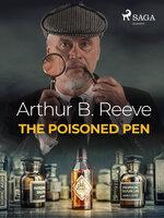The Poisoned Pen - Arthur B. Reeve