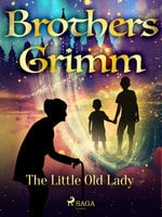 The Little Old Lady - Brothers Grimm