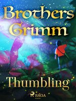 Thumbling - Brothers Grimm