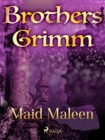 Maid Maleen - Brothers Grimm