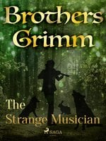 The Strange Musician - Brothers Grimm