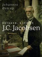 Brygger, Kaptajn J.C. Jacobsen - Johannes Østrup