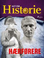 Hærførere - Alt Om Historie
