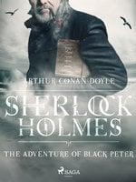 The Adventure of Black Peter - Arthur Conan Doyle