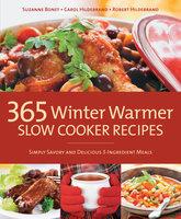 365 Winter Warmer Slow Cooker Recipes - Bob Hildebrand, Carol Hildebrand, Robert Hildebrand