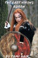The last Viking Queen - Tami Hair