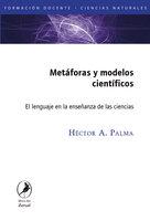 Metáforas y modelos científicos - Héctor Palma