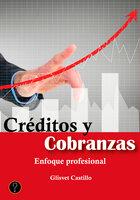 Créditos y cobranzas - Glisvet Castillo
