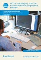 Despliegue y puesta en funcionamiento de componentes software. IFCT0609 - Rafael Luis Granados La Paz