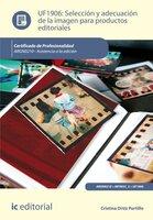 Selección y adecuación de la imagen para productos editoriales. ARGN0210 - Cristina Ortiz Portillo