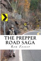 The Prepper Road Saga: Post Apocalyptic Survival Fiction Boxed Set Edition - Ron Foster