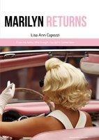 Marilyn Returns: a flight of fantasy