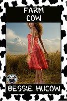Farm Cow: Hucow Milking Lactation BDSM Erotica - Bessie Hucow