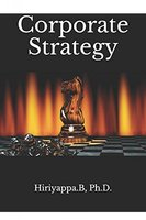 Corporate Strategy - Hiriyappa B