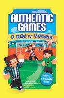 AuthenticGames: O gol da vitória - Marco Túlio