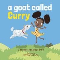 A Goat Called Curry - Sharon Abimbola Salu