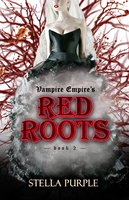 Red Roots (Complete Book 2) - Stella Purple