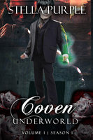 Coven | Underworld (#1.4): Volume #4, Season #1 - Stella Purple
