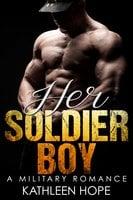 Her Soldier Boy - Kathleen Hope