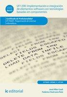 Implementación e integración de elementos software con tecnologías basadas en componentes. IFCT0609 - José Villar Cueli, Federico Huércano Ruíz