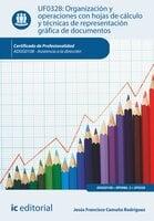 Organización y operaciones con hojas de cálculo y técnicas de representación gráfica de documentos. ADGG0108 - Jesús Francisco Camuña Rodríguez