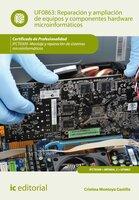 Reparación y ampliación de equipos y componentes hardware microinformáticos. IFCT0309 - Cristina Montoya Castillo