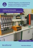 Preparar y acondicionar los equipos principales e instalaciones auxiliares de la planta química. QUIE0108 - Pedro Bueno Márquez