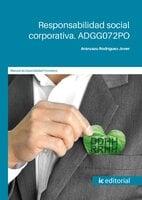 Responsabilidad social corporativa. ADGG072PO - Aránzazu Rodríguez Jover